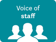 Voice of staff