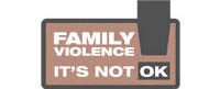 Family Violence - It's Not Ok!